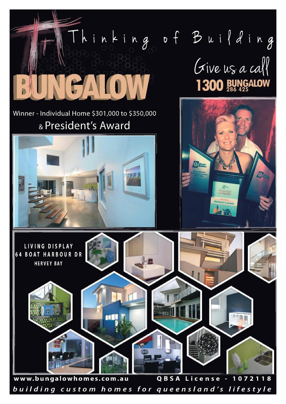 Thinking of Building  Give us a call  1300 BUNGALOW 286 425  Winner - Individual Home  301,000 to  350,000    President   ...
