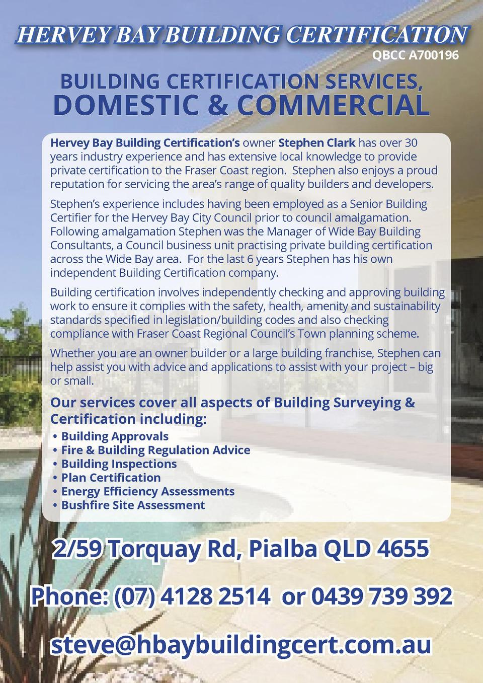 HERVEY BAY BUILDING CERTIFICATION QBCC A700196  BUILDING CERTIFICATION SERVICES,  DOMESTIC   COMMERCIAL Hervey Bay Buildin...