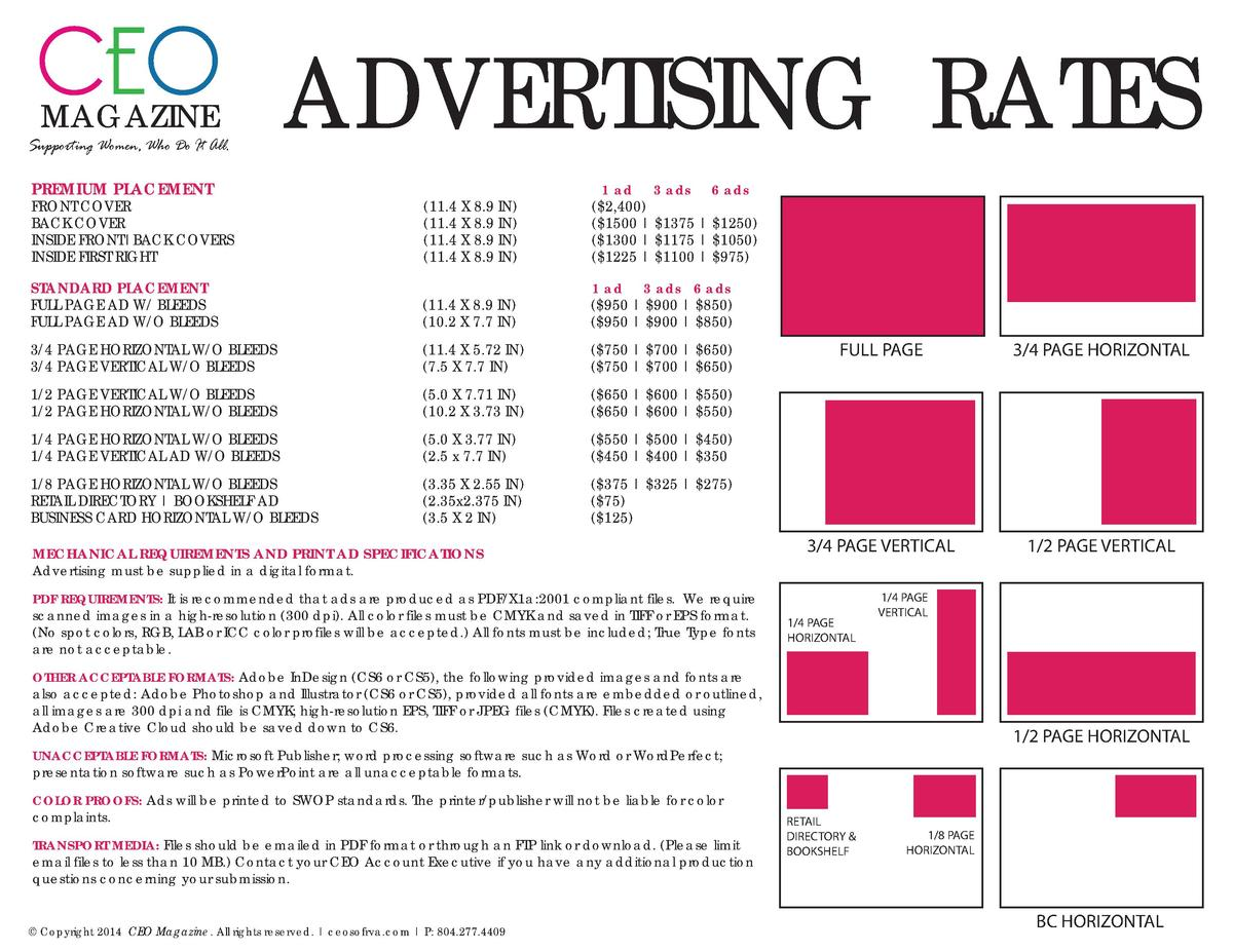CEO ADVERTISING RATES MAGAZINE  Supporting Women, Who Do It All.  PREMIUM PLACEMENT   11.4 X 8.9 IN   11.4 X 8.9 IN   11.4...