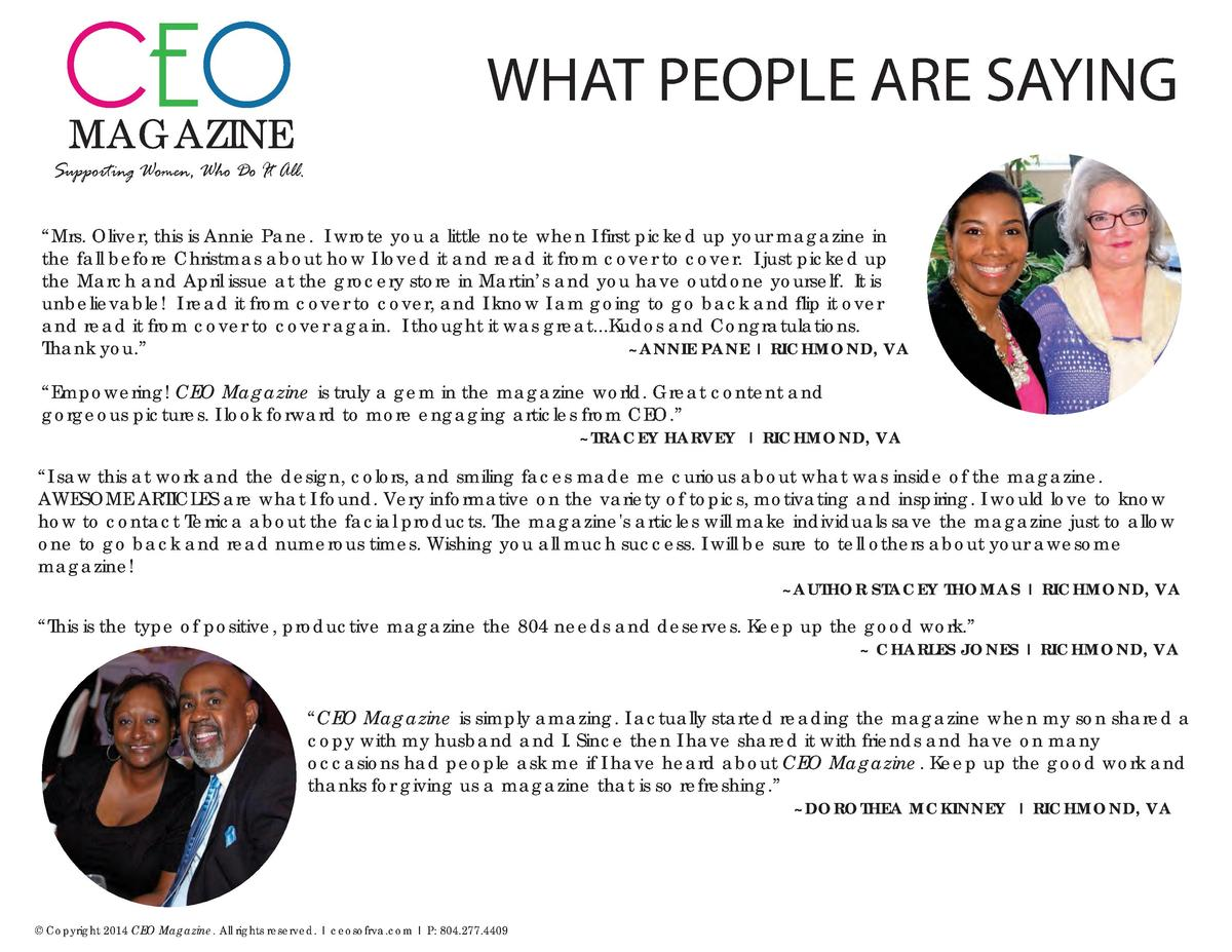 CEO MAGAZINE  WHAT PEOPLE ARE SAYING  Supporting Women, Who Do It All.    Mrs. Oliver, this is Annie Pane. I wrote you a l...