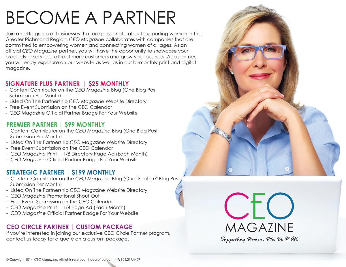 BECOME A PARTNER Join an elite group of businesses that are passionate about supporting women in the Greater Richmond Regi...