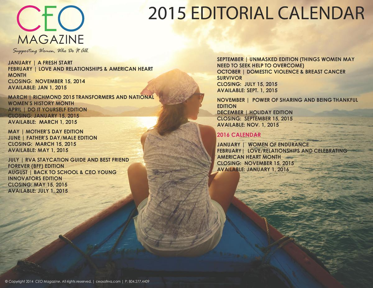 CEO  2015 EDITORIAL CALENDAR  MAGAZINE  Supporting Women, Who Do It All. JANUARY   A FRESH START FEBRUARY   LOVE AND RELAT...