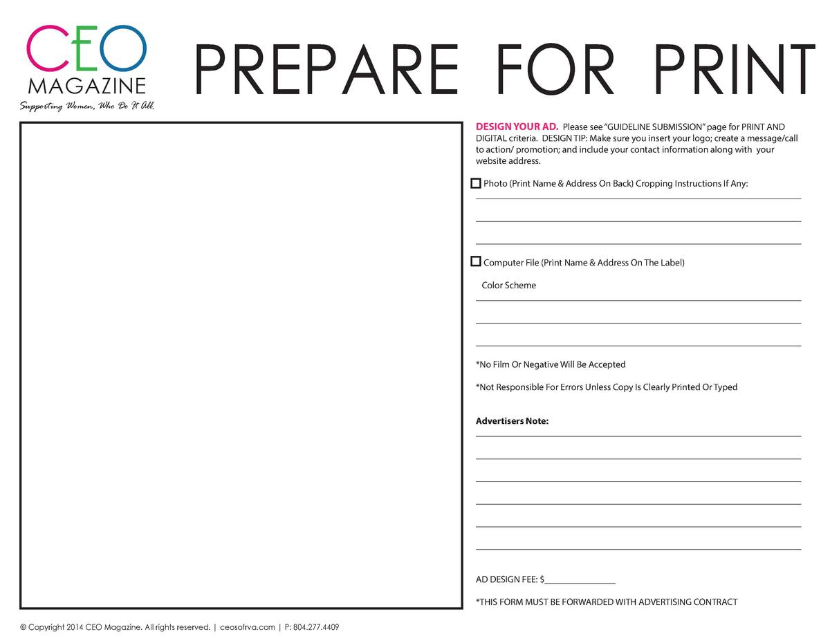 CEO PREPARE FOR PRINT MAGAZINE  Supporting Women, Who Do It All.  DESIGN YOUR AD. Please see    GUIDELINE SUBMISSION    pa...