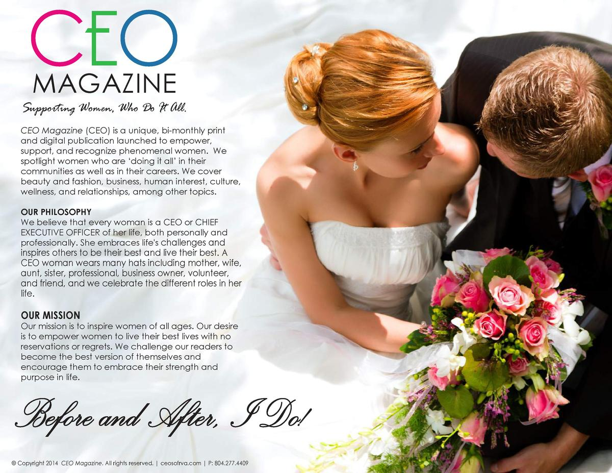 CEO MAGAZINE  Supporting Women, Who Do It All. CEO Magazine  CEO  is a unique, bi-monthly print and digital publication la...