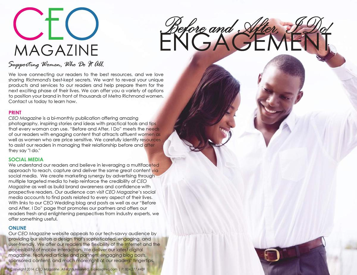 CEO MAGAZINE  Before and After, I Do   ENGAGEMENT  Supporting Women, Who Do It All. We love connecting our readers to the ...