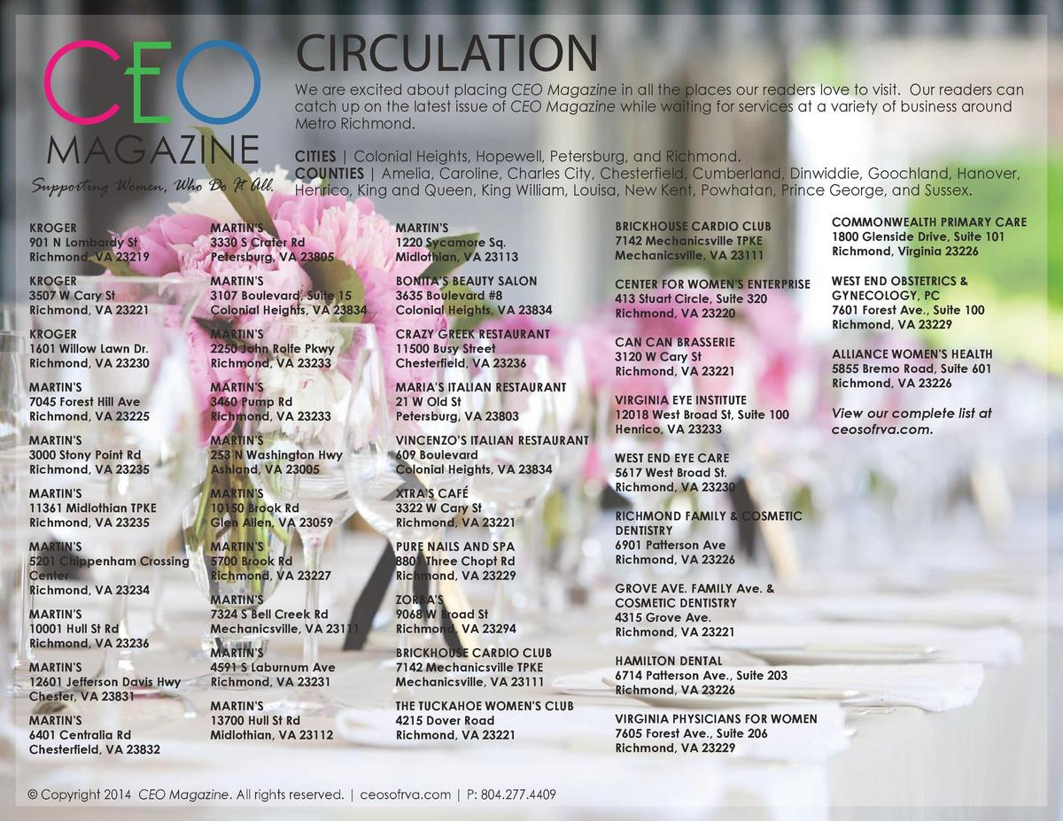 CEO MAGAZINE  Supporting Women, Who Do It All.  CIRCULATION  We are excited about placing CEO Magazine in all the places o...