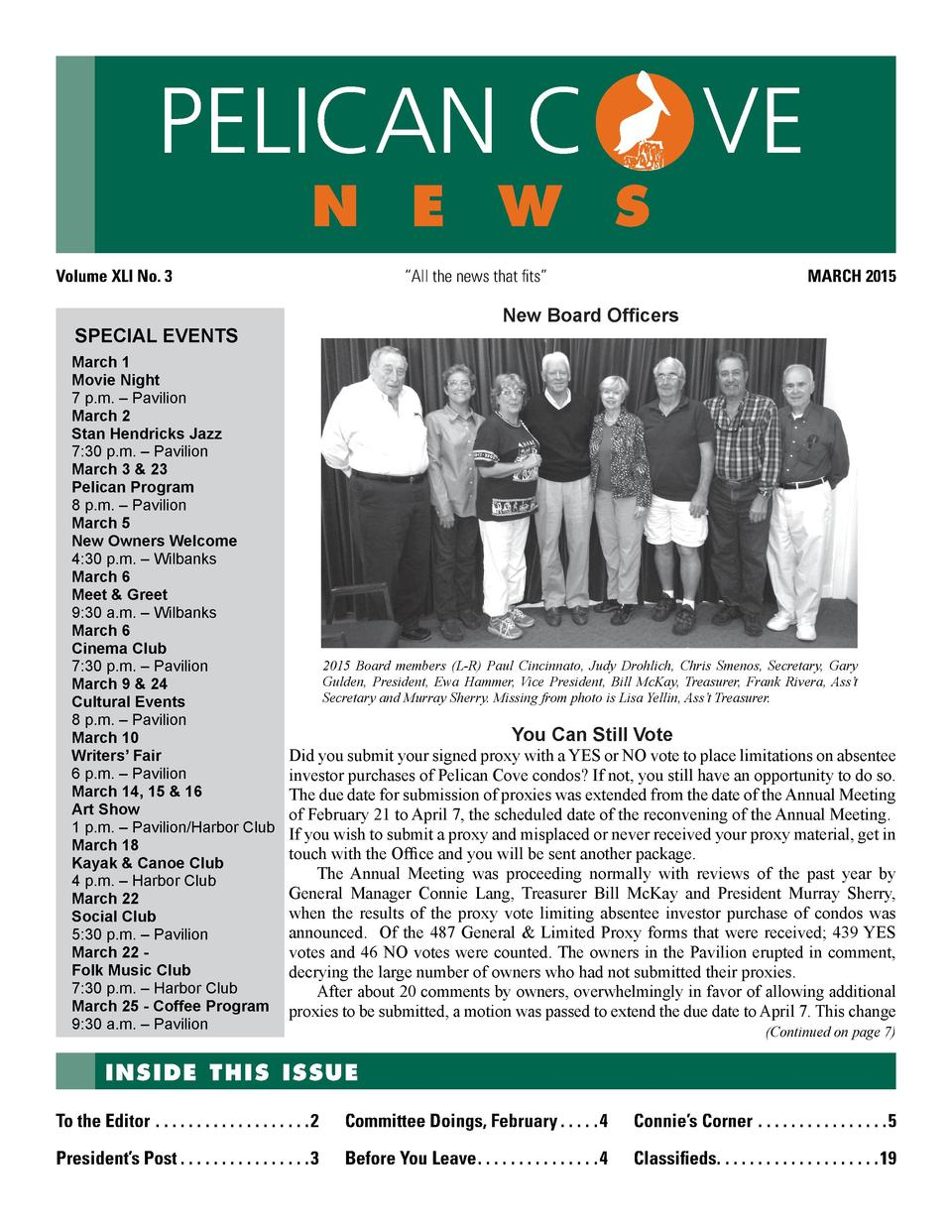 PELICAN C  n e w s  Volume XLI No. 3  MARCH 2015     All the news that fits     New Board Officers  SPECIAL EVENTS March 1...