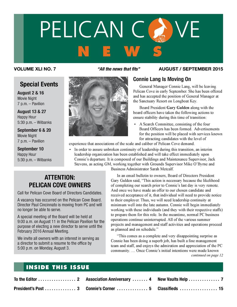 PELICAN C  n e w s  VOLUME XLI NO. 7     All the news that fits       General Manager Connie Lang, will be leaving Pelican...