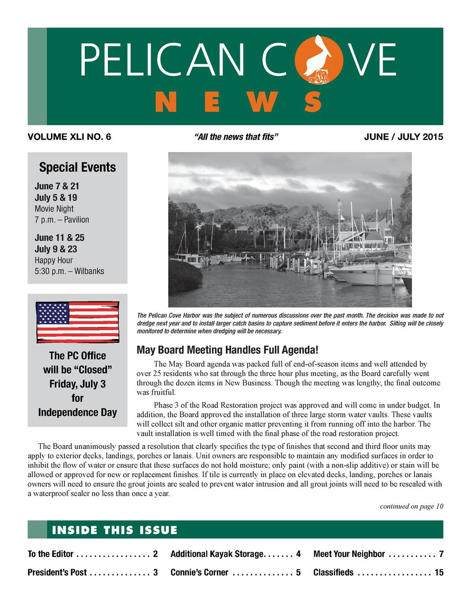 PELICAN C  n e w s  VOLUME XLI NO. 6  VE JUNE   JULY 2015     All the news that fits     Special Events June 7   21 July 5...