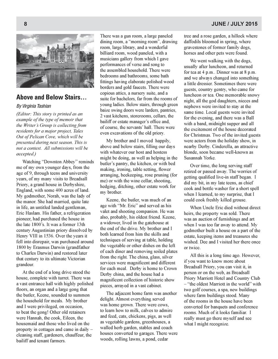 JUNE   JULY 2015  8  Above and Below Stairs    By Virginia Tashian  Editor  This story is printed as an example of the typ...