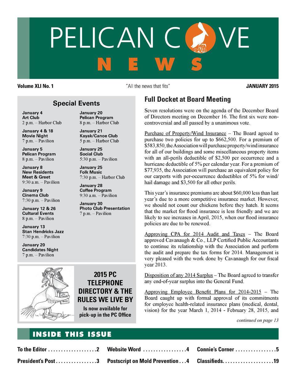 PELICAN C  n e w s  Volume XLI No. 1  VE JANUARY 2015     All the news that fits     Full Docket at Board Meeting  Special...