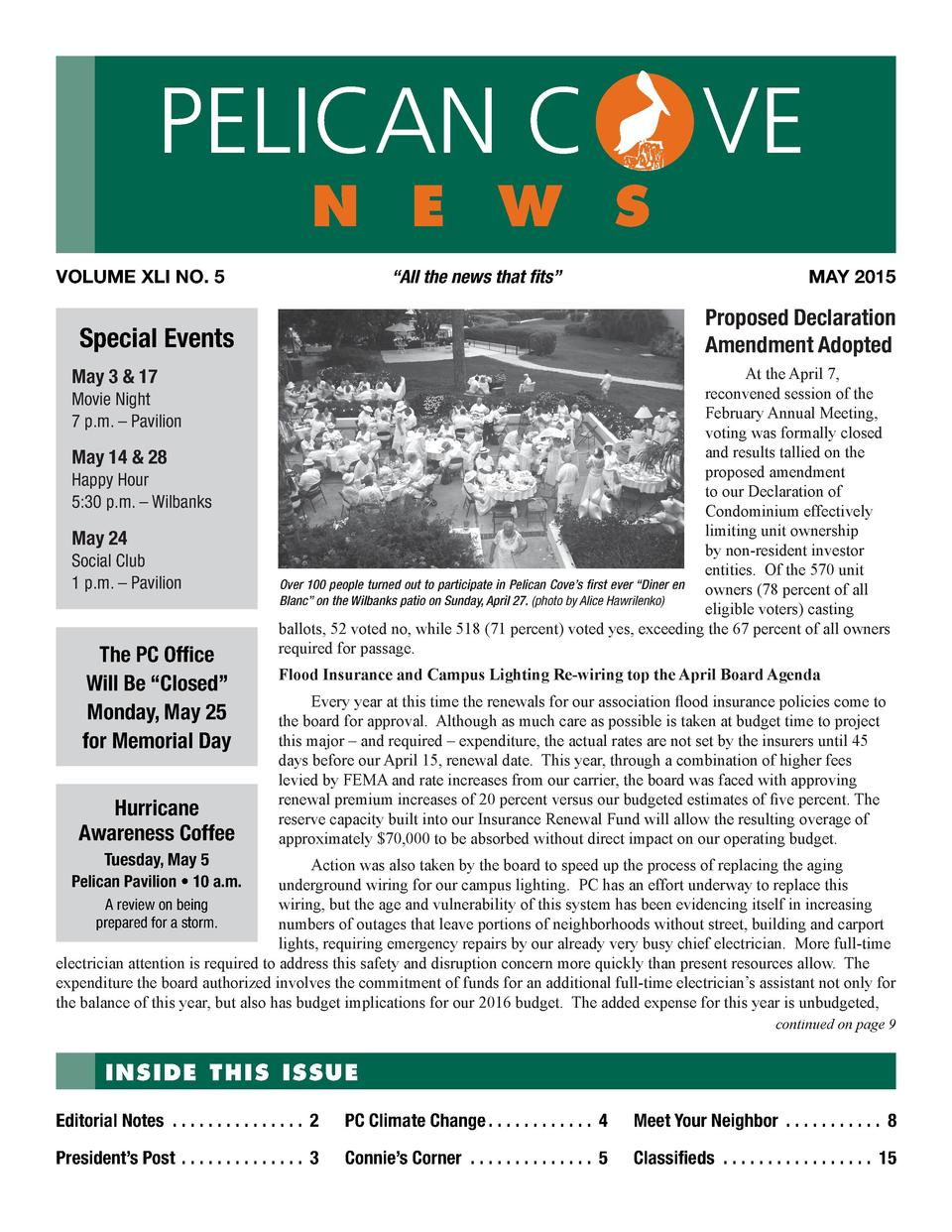 PELICAN C  n e w s  VOLUME XLI NO. 5     All the news that fits     Movie Night 7 p.m.     Pavilion  May 14   28 Happy Hou...