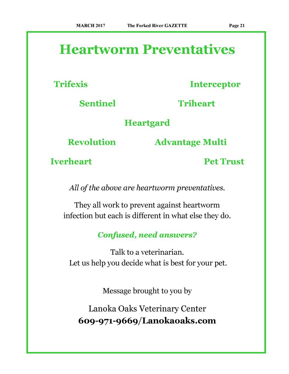 MARCH 2017  The Forked River GAZETTE  Page 21  Heartworm Preventatives Trifexis  Interceptor  Sentinel  Triheart Heartgard...