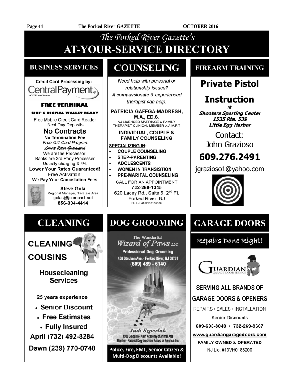 Page 44  The Forked River GAZETTE  OCTOBER 2016  The Forked River Gazette   s  AT-YOUR-SERVICE DIRECTORY BUSINESS SERVICES...