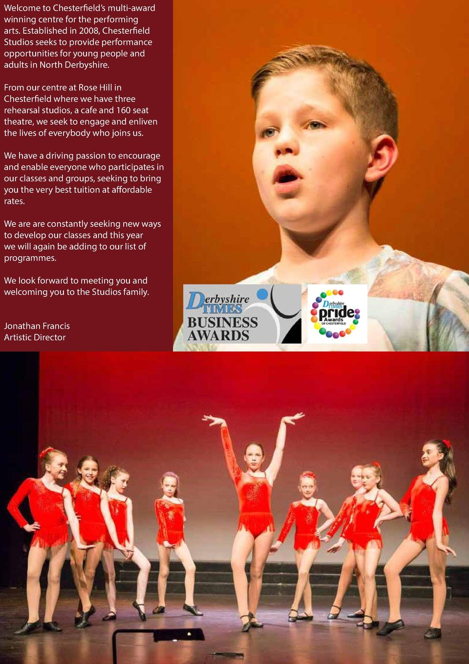 Welcome to Chesterfield   s multi-award winning centre for the performing arts. Established in 2008, Chesterfield Studios ...