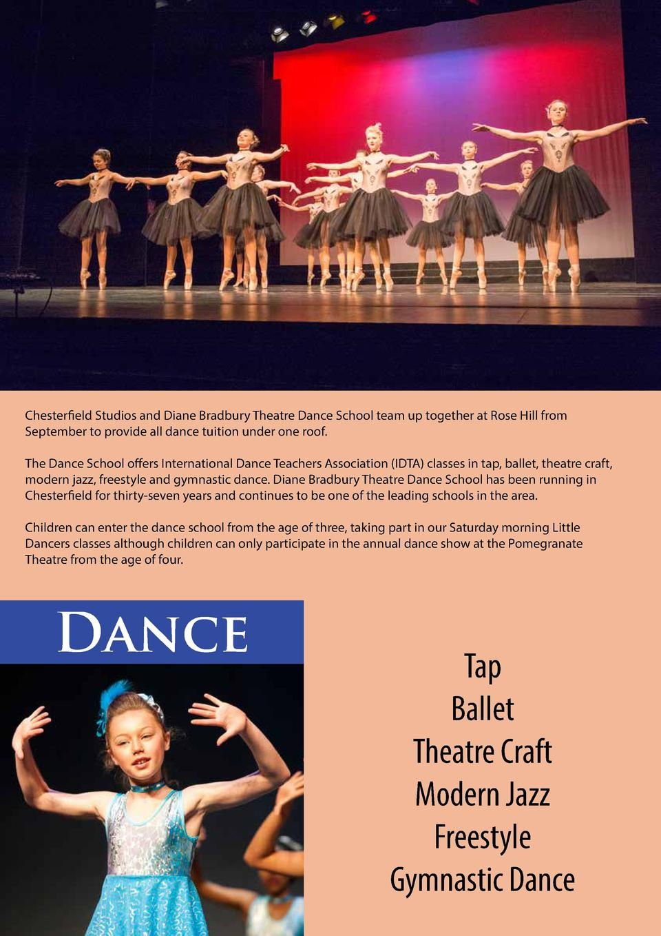 Chesterfield Studios and Diane Bradbury Theatre Dance School team up together at Rose Hill from September to provide all d...