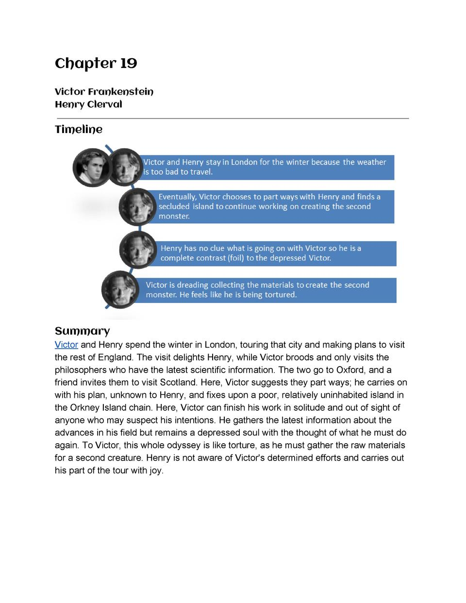 Chapter  19        Victor  Frankenstein   Henry  Clerval       Timeline       Summary   Victor      and  Henry  spend  the...