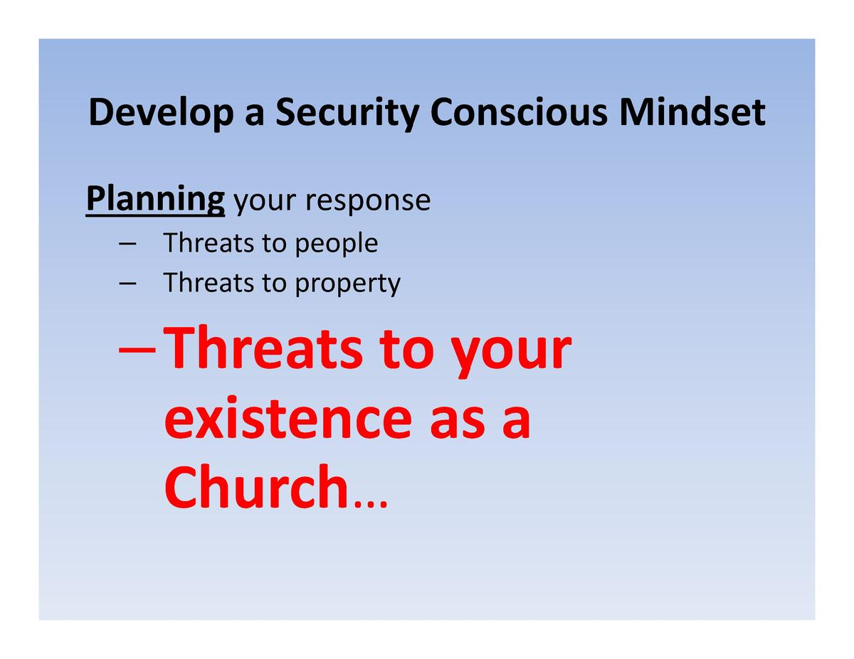 Develop a Security Conscious Mindset Develop  a  Security  Conscious  Mindset Planning your response your  response     Th...