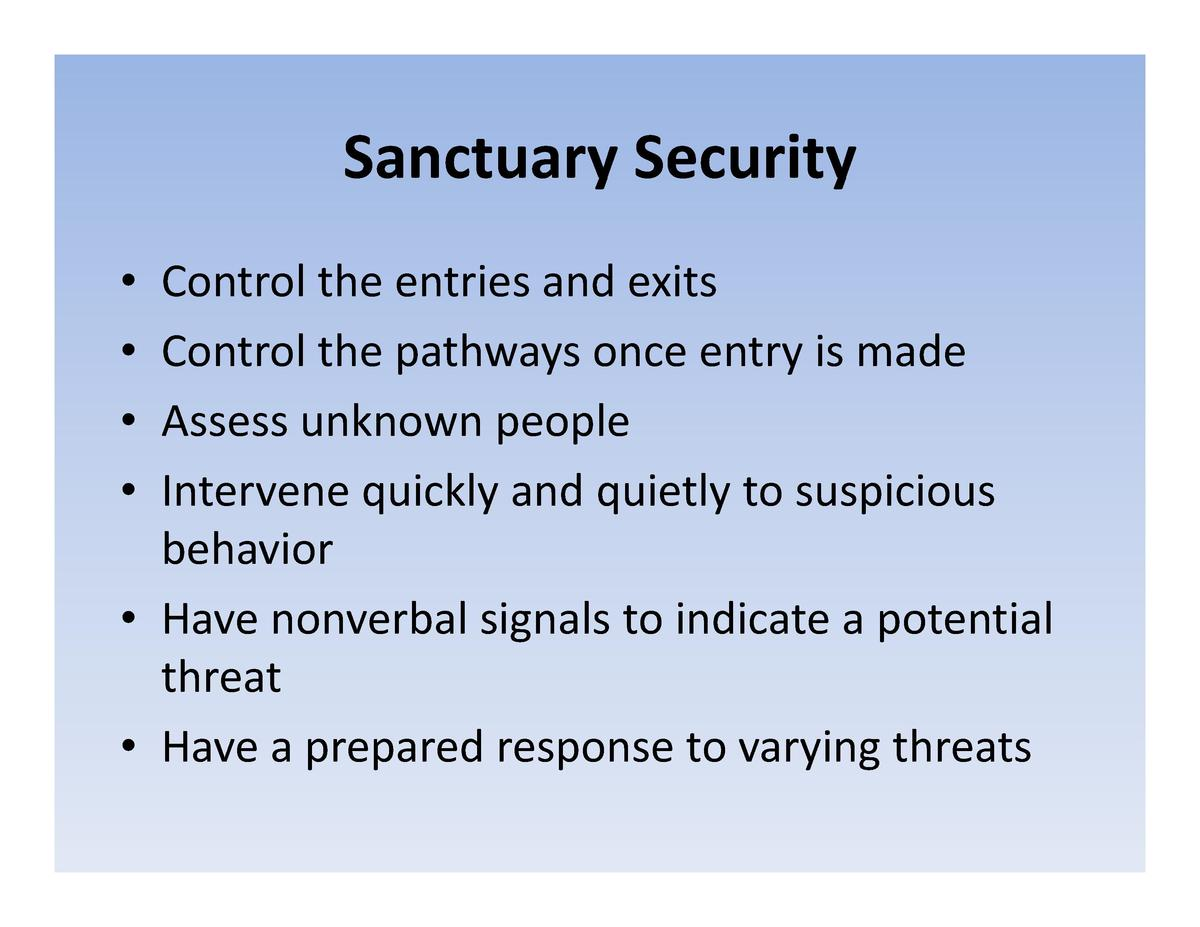 Sanctuary  Security Sanctuary Security Control  the  entries  and  exits Control the entries and exits Control  the  pathw...