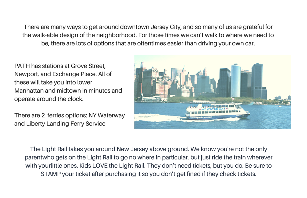 There are many ways to get around downtown Jersey City, and so many of us are grateful for the walk-able design of the nei...