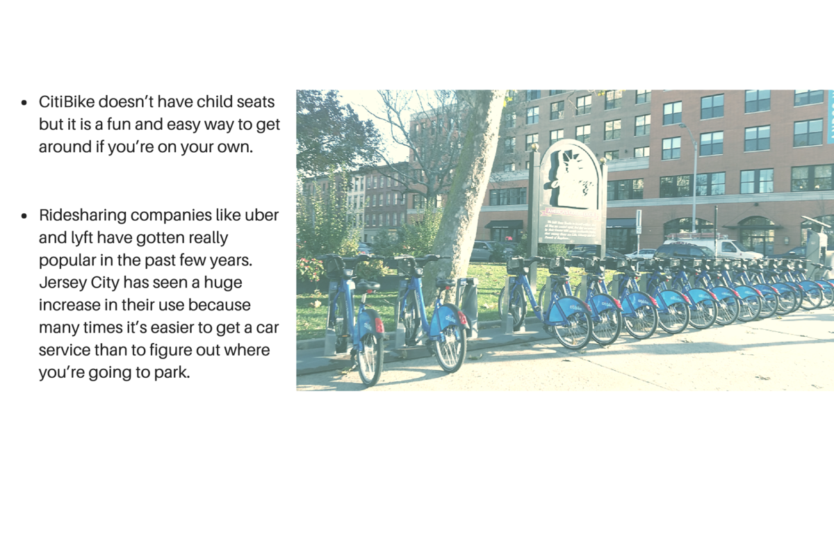 CitiBike doesn   t have child seats but it is a fun and easy way to get around if you   re on your own.  Ridesharing compa...