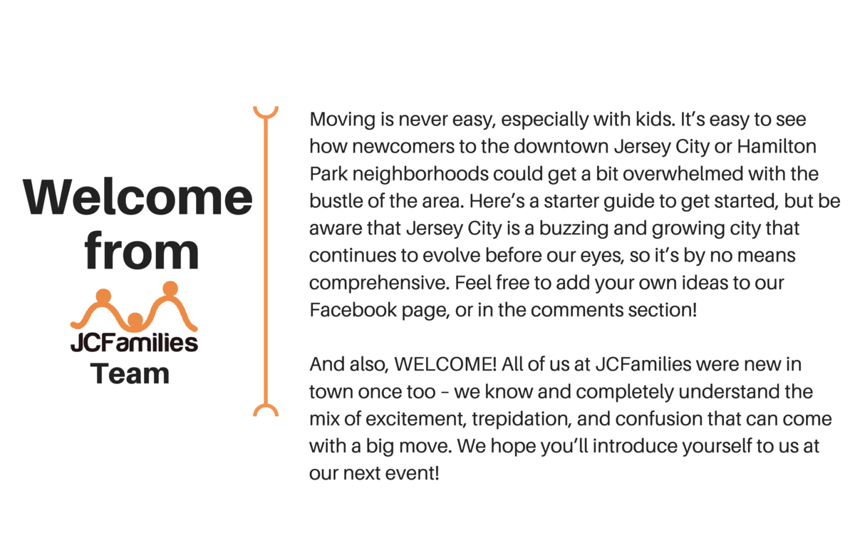 Welcome from Team  Moving is never easy, especially with kids. It   s easy to see how newcomers to the downtown Jersey Cit...
