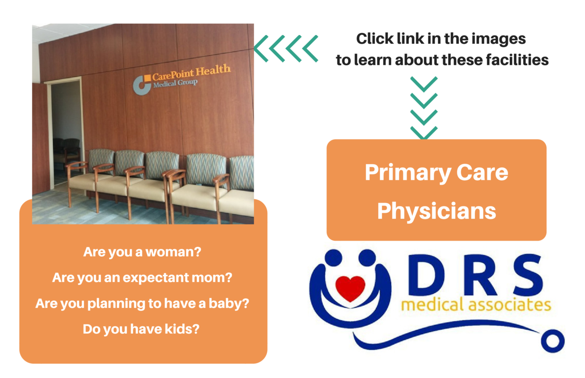 Click link in the images to learn about these facilities  Primary Care Physicians Are you a woman  Are you an expectant mo...