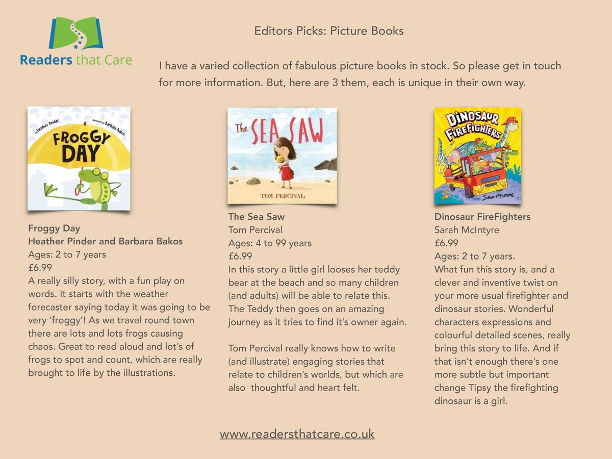 Editors Picks  Picture Books I have a varied collection of fabulous picture books in stock. So please get in touch for mor...