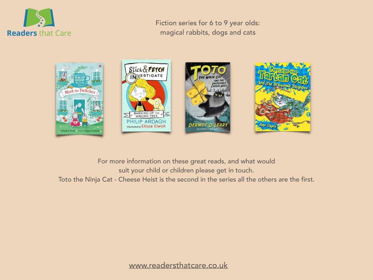 Fiction series for 6 to 9 year olds  magical rabbits, dogs and cats  For more information on these great reads, and what w...