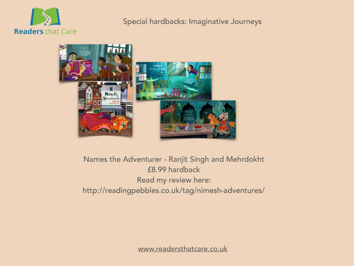 Special hardbacks  Imaginative Journeys  Names the Adventurer - Ranjit Singh and Mehrdokht   8.99 hardback Read my review ...