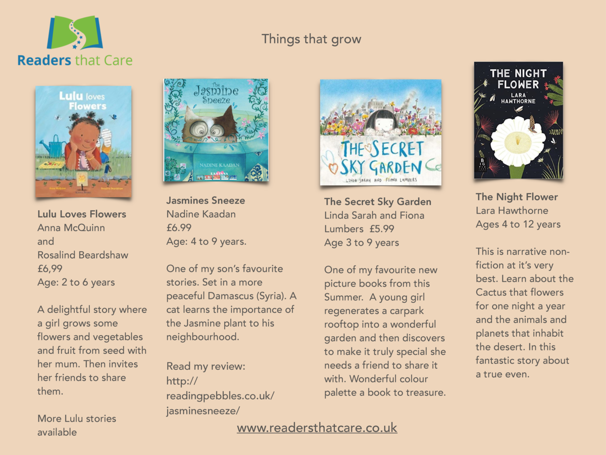 Things that grow  Lulu Loves Flowers Anna McQuinn and Rosalind Beardshaw   6,99 Age  2 to 6 years A delightful story where...