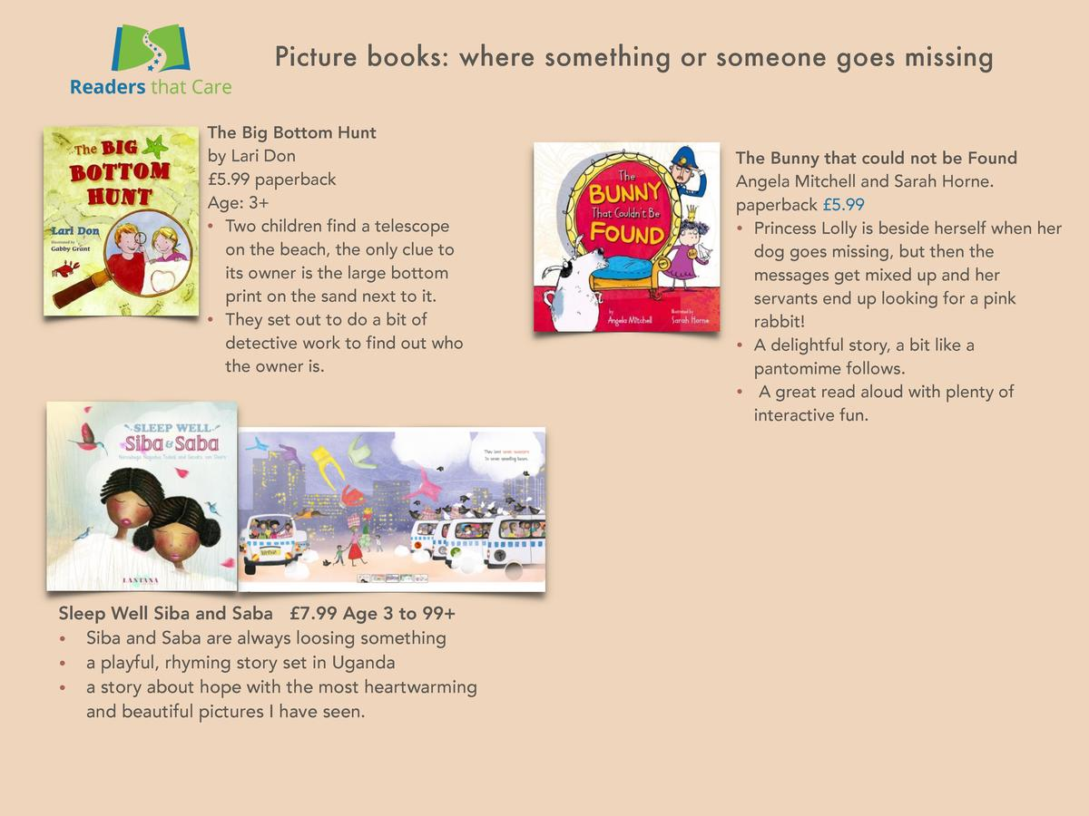 Picture books  where something or someone goes missing The Big Bottom Hunt by Lari Don   5.99 paperback Age  3      Two ch...
