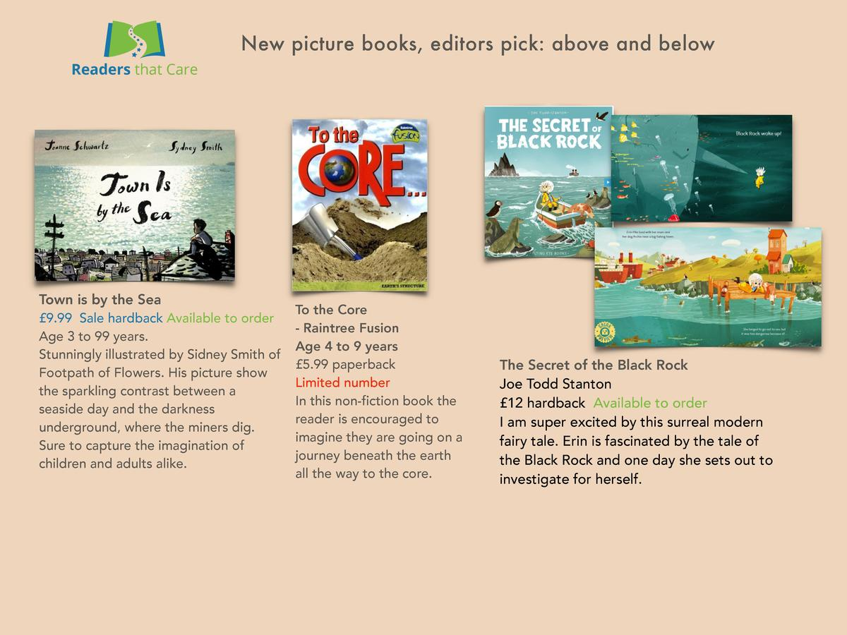 New picture books, editors pick  above and below  Town is by the Sea    9.99 Sale hardback Available to order Age 3 to 99 ...