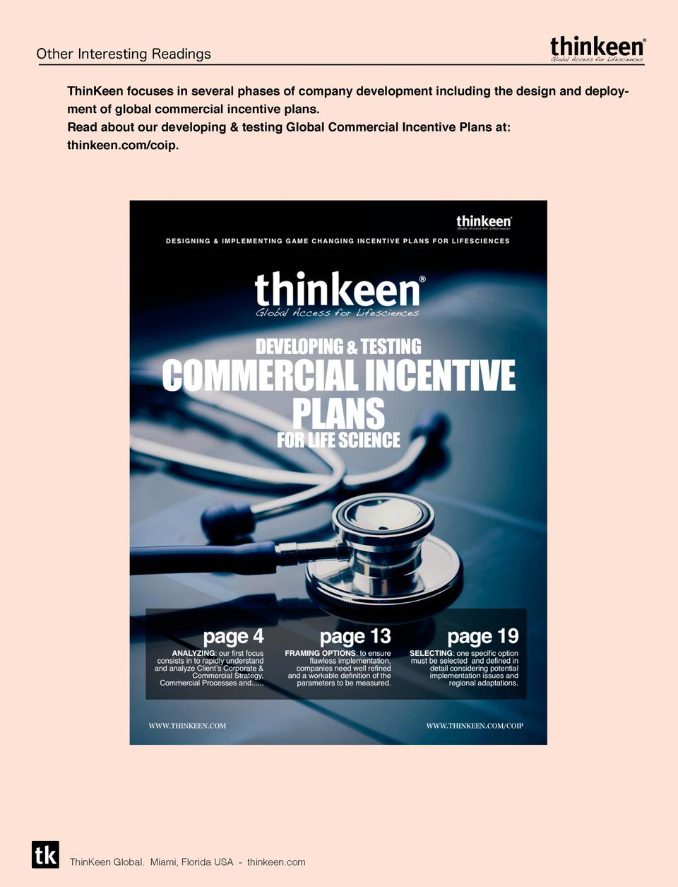 Other Interesting Readings ThinKeen focuses in several phases of company development including the design and deployment o...