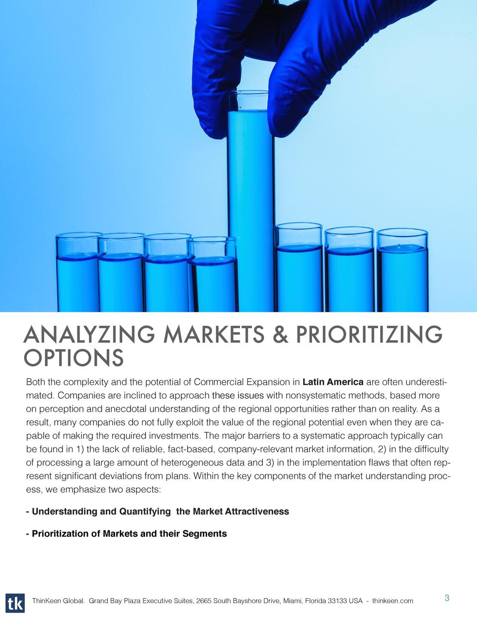 ANALYZING MARKETS   PRIORITIZING OPTIONS Both the complexity and the potential of Commercial Expansion in Latin America ar...