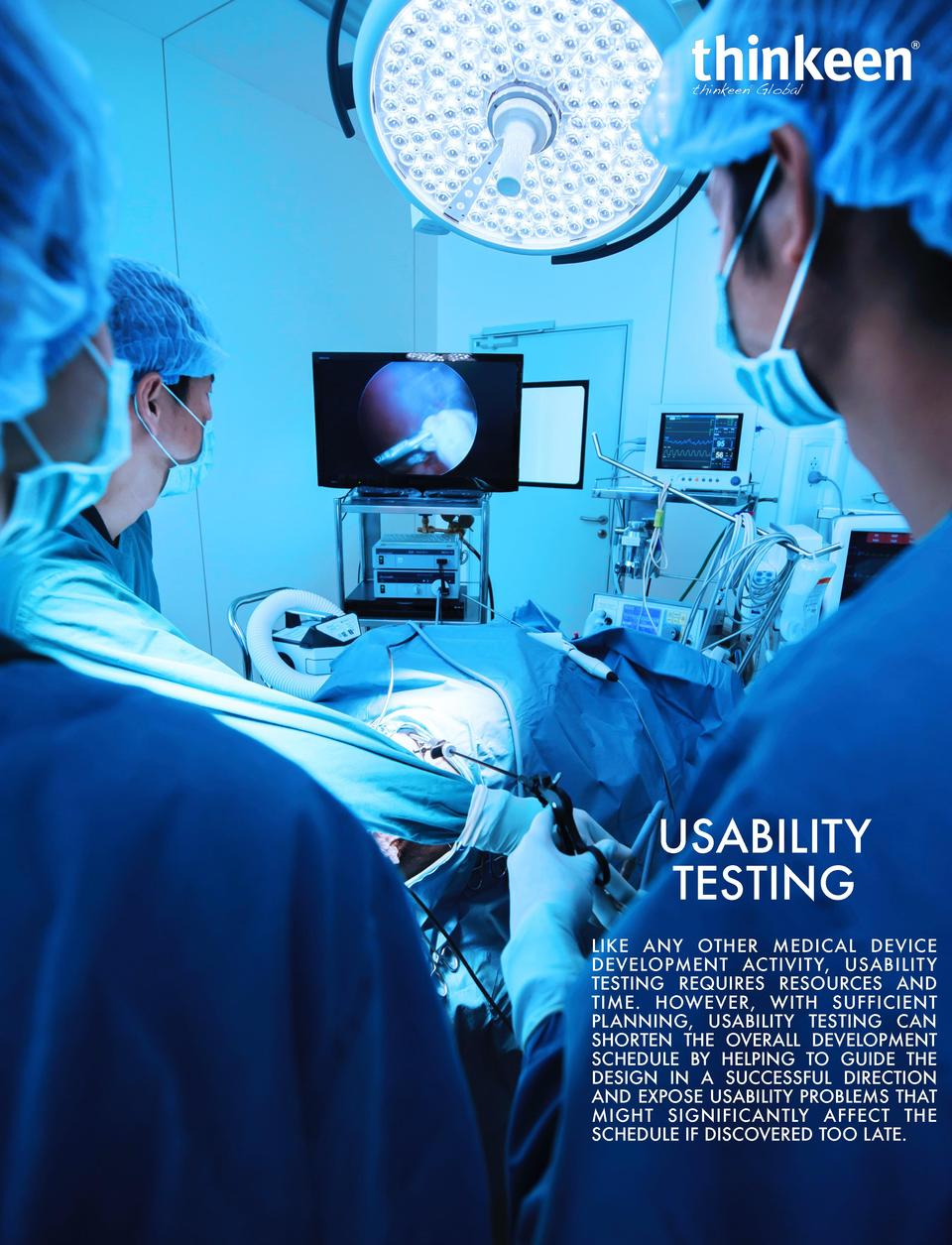 USABILITY TESTING LIKE ANY OTHER MEDICAL DEVICE DEVELOPMENT ACTIVIT Y, USABILIT Y TESTING REQUIRES RESOURCES AND TIME. HOW...