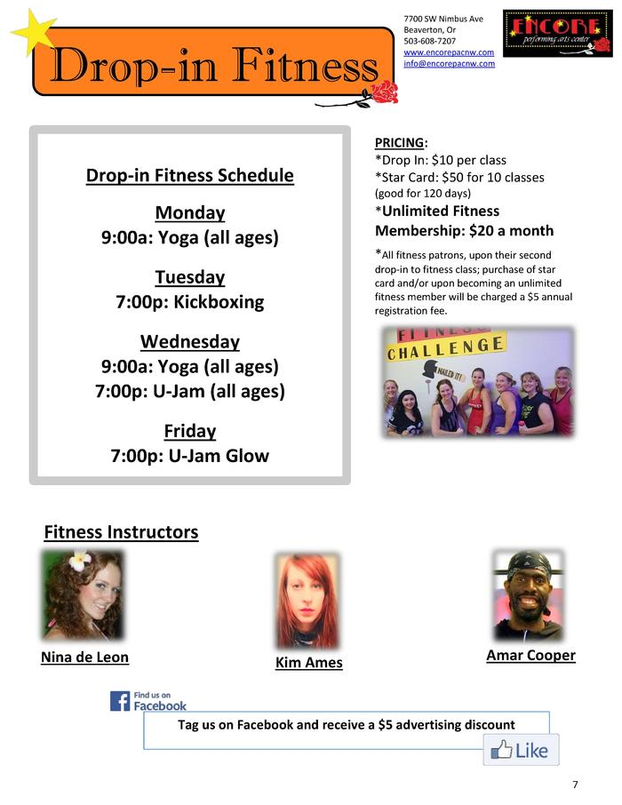 Drop-in Fitness Drop-in Fitness Schedule  7700 SW Nimbus Ave Beaverton, Or 503-608-7207 www.encorepacnw.com info encorepac...