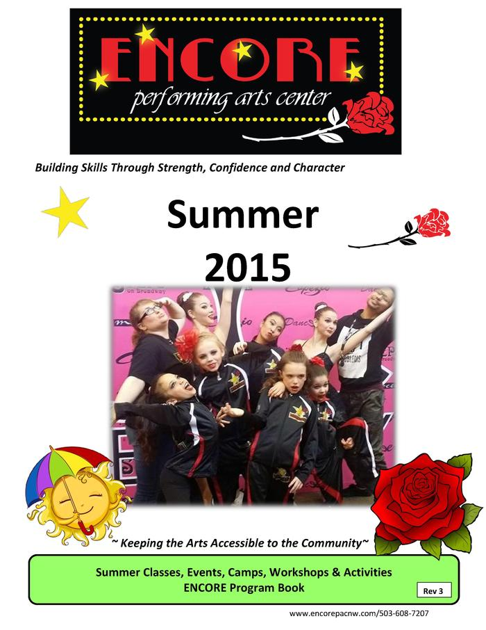 Building Skills Through Strength, Confidence and Character  Summer 2015    Keeping the Arts Accessible to the Community  S...