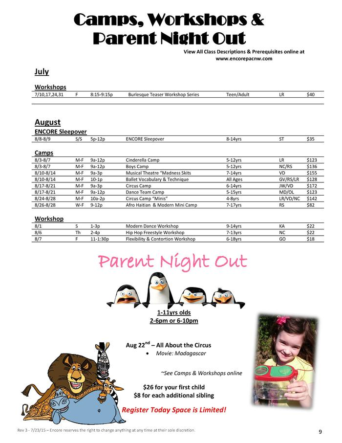 Camps, Workshops   Parent Night Out View All Class Descriptions   Prerequisites online at www.encorepacnw.com  July Worksh...