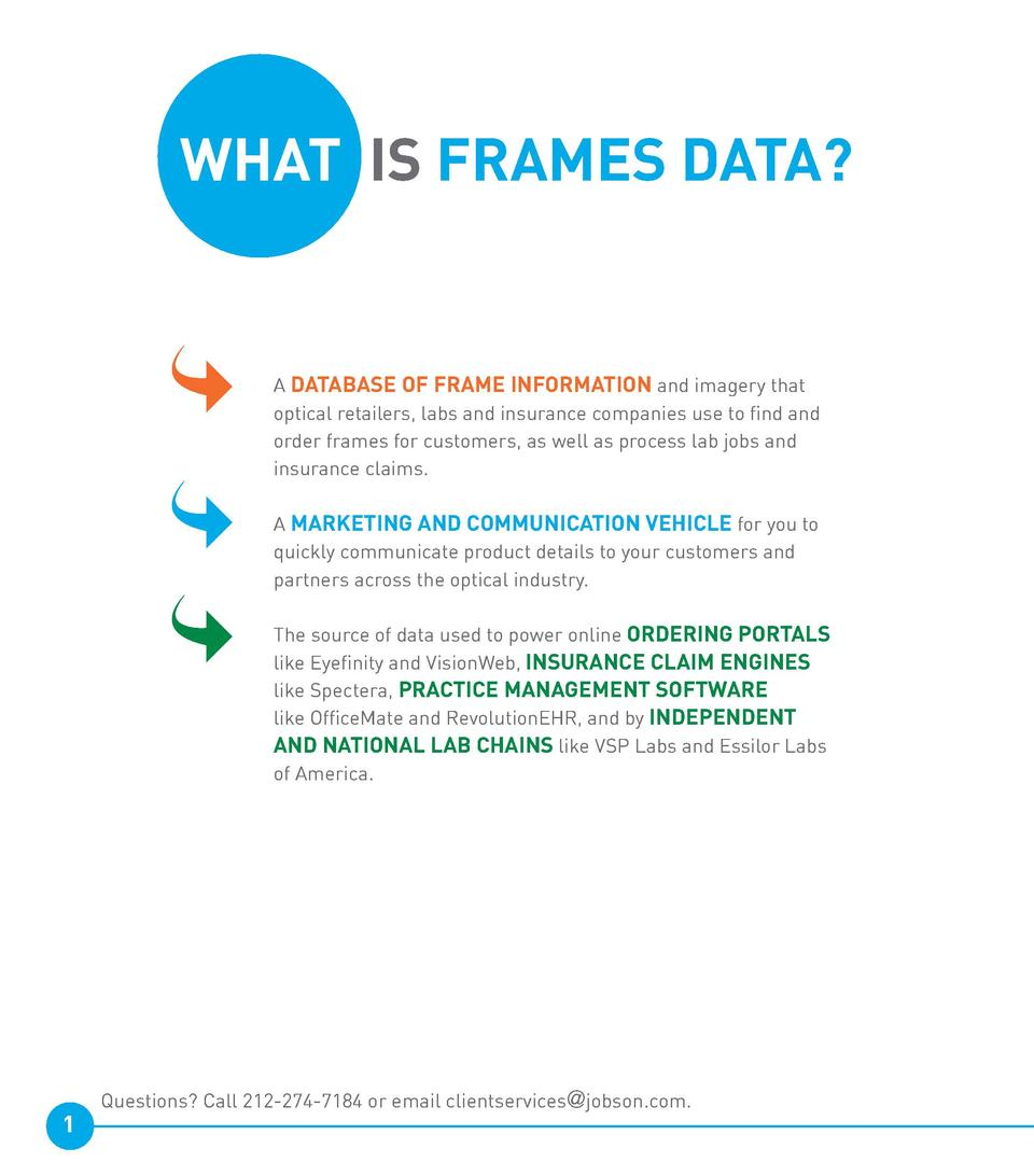 WHAT IS FRAMES DATA                                    1  A DATABASE OF FRAME INFORMATION and imagery that     optical ret...