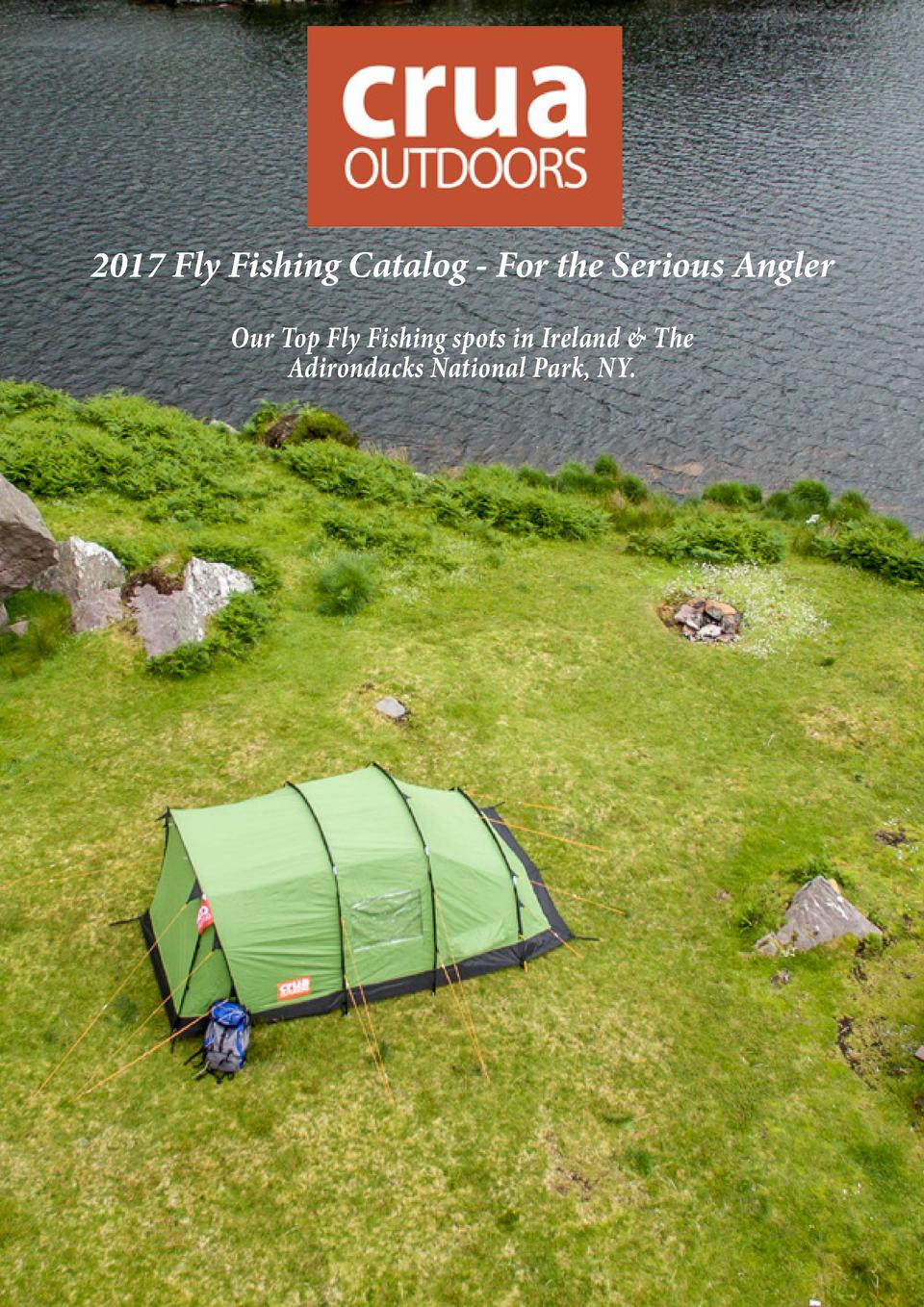 2017 Fly Fishing Catalog - For the Serious Angler Our Top Fly Fishing spots in Ireland   The Adirondacks National Park, NY...