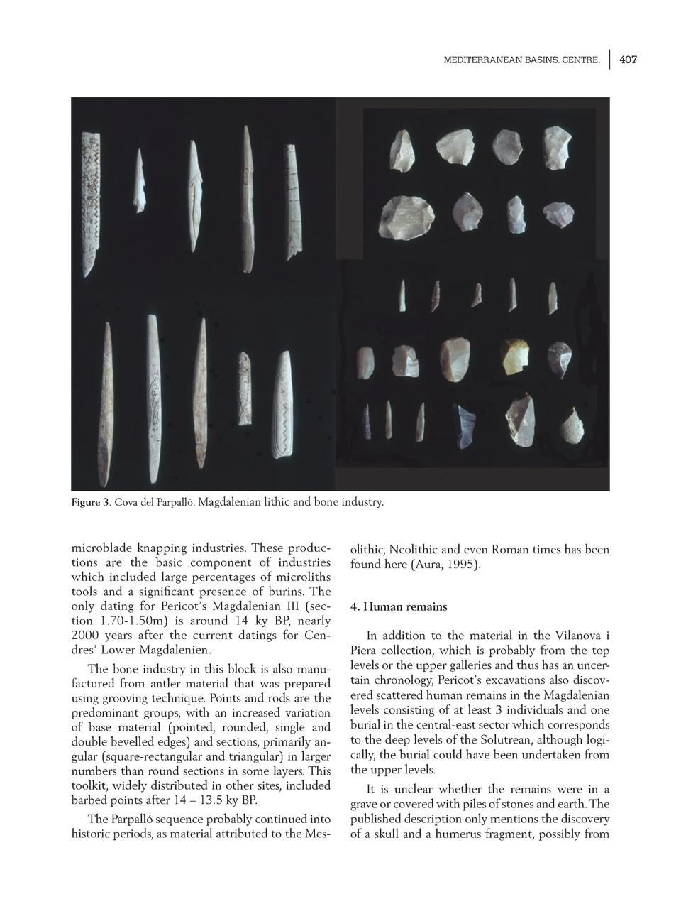 MEDITERRANEAN BASINS. CENTRE.  Figure 3. Cova del Parpall  . Magdalenian lithic and bone industry.  microblade knapping in...