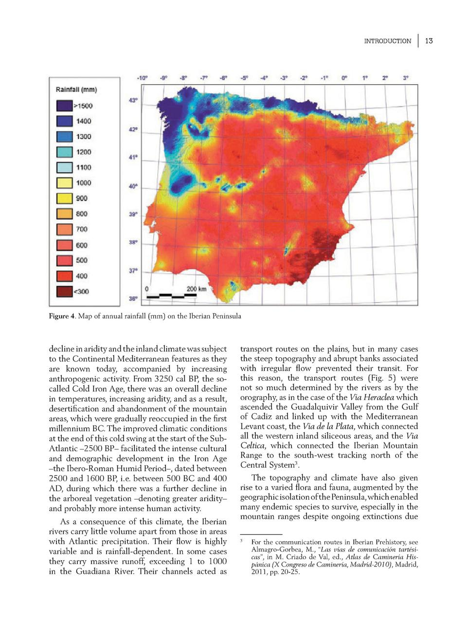 INTRODUCTION  Figure 4. Map of annual rainfall  mm  on the Iberian Peninsula  decline in aridity and the inland climate wa...