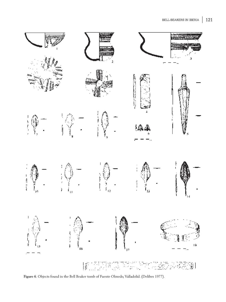 BELL-BEAKERS IN IBERIA  Figure 6. Objects found in the Bell Beaker tomb of Fuente Olmedo, Valladolid.  Delibes 1977 .  121...