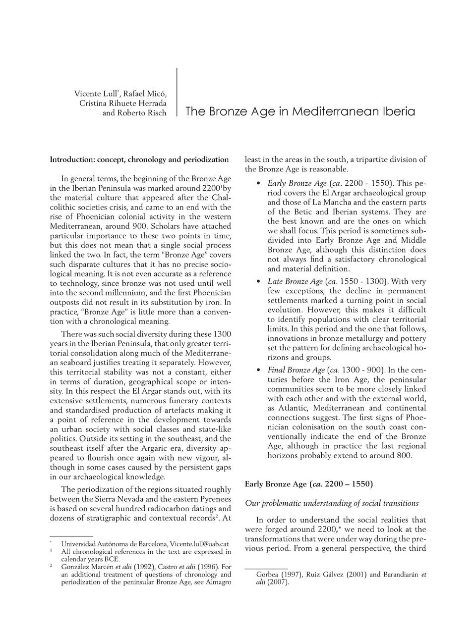 Vicente Lull , Rafael Mic  , Cristina Rihuete Herrada and Roberto Risch  The Bronze Age in Mediterranean Iberia  Introduct...