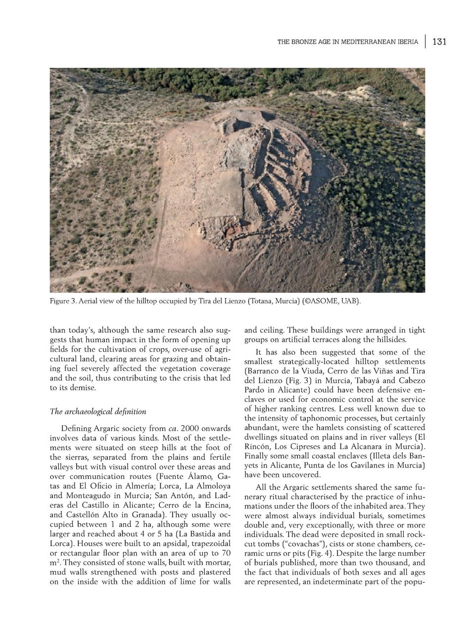 THE BRONZE AGE IN MEDITERRANEAN IBERIA  Figure 3. Aerial view of the hilltop occupied by Tira del Lienzo  Totana, Murcia  ...