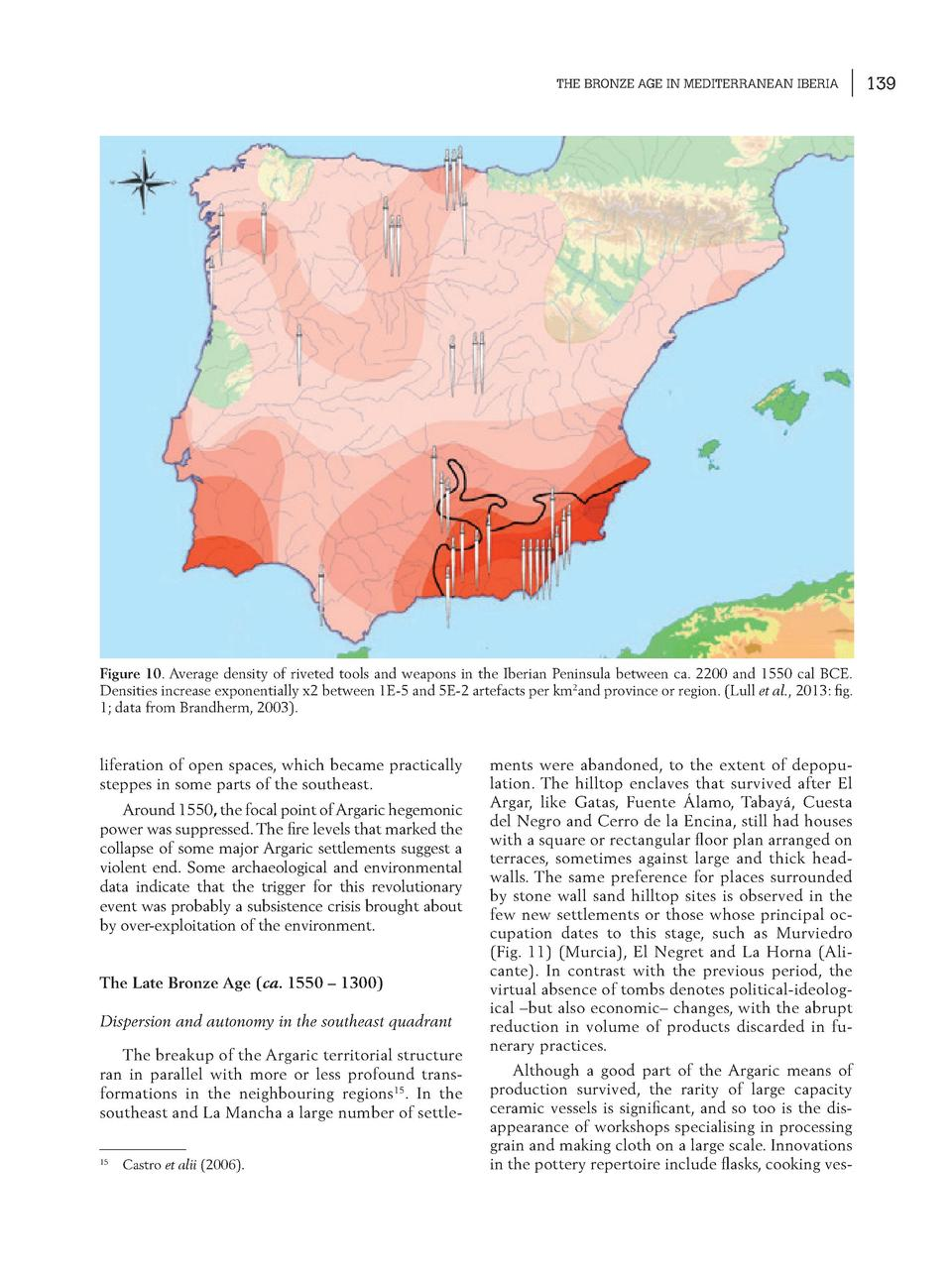 THE BRONZE AGE IN MEDITERRANEAN IBERIA  Figure 10. Average density of riveted tools and weapons in the Iberian Peninsula b...
