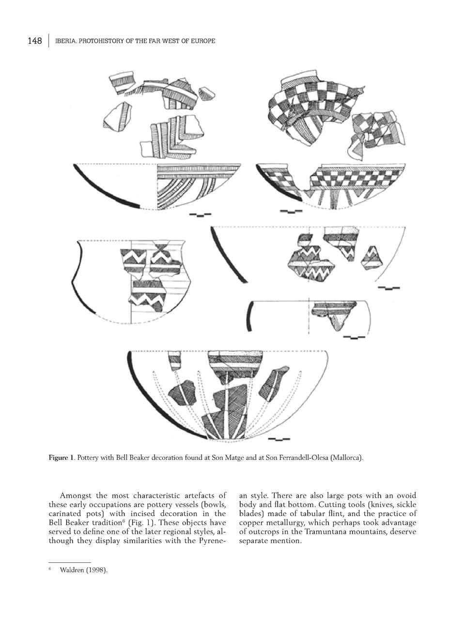148  IBERIA. PROTOHISTORY OF THE FAR WEST OF EUROPE  Figure 1. Pottery with Bell Beaker decoration found at Son Matge and ...