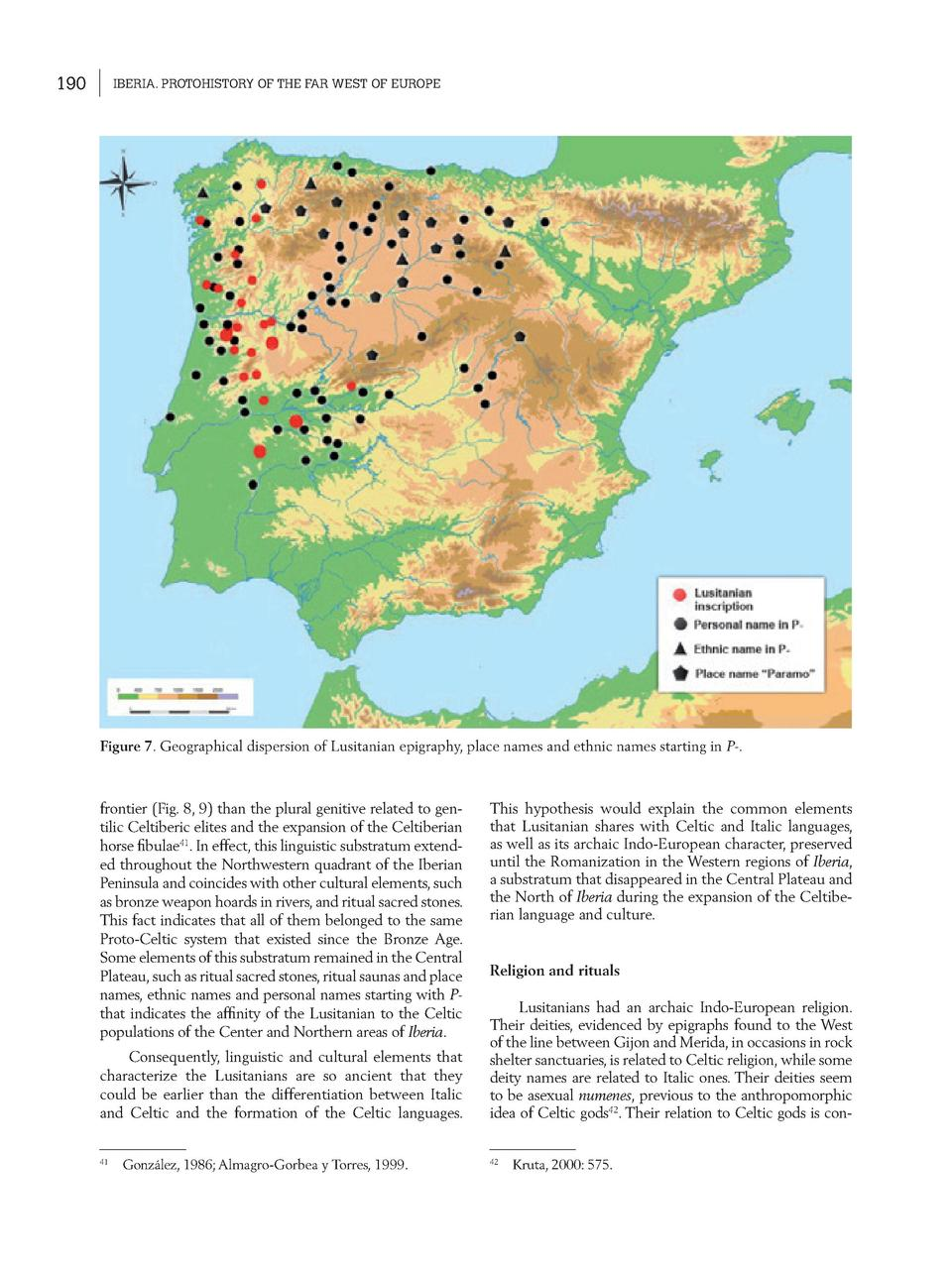 190  IBERIA. PROTOHISTORY OF THE FAR WEST OF EUROPE  Figure 7. Geographical dispersion of Lusitanian epigraphy, place name...