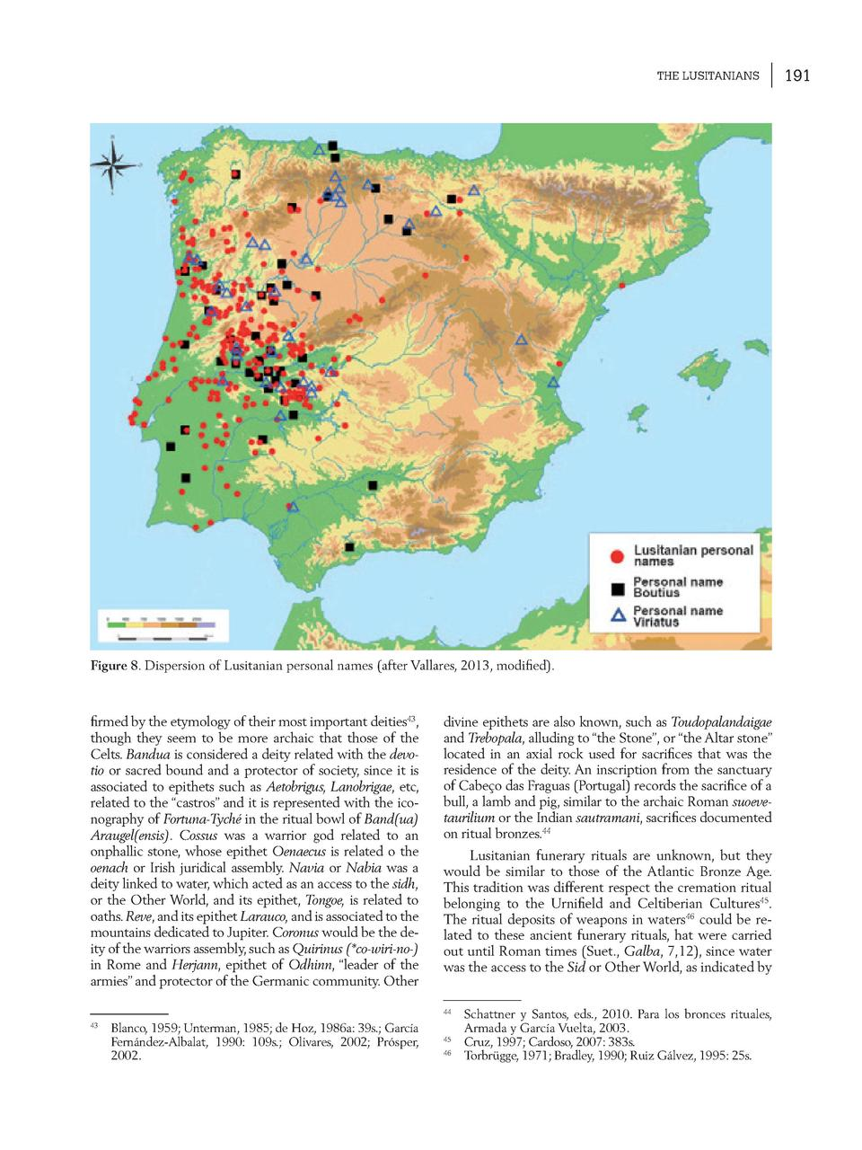 THE LUSITANIANS  Figure 8. Dispersion of Lusitanian personal names  after Vallares, 2013, modi   ed .     rmed by the etym...